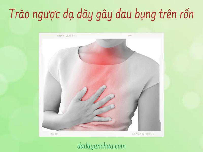 Trào ngược dạ dày gây đau bụng trên rốn