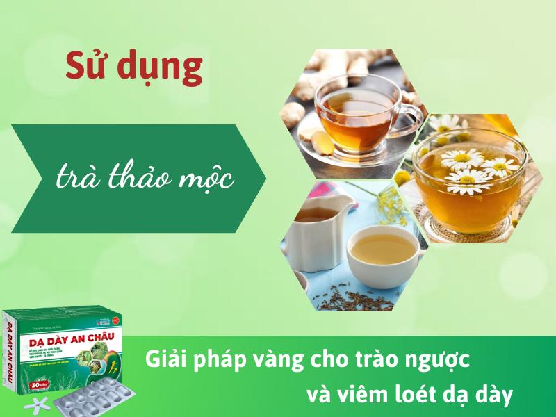 sử dụng trà thảo mộc để giảm ợ chua buồn nôn