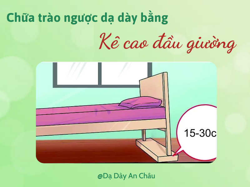 Mẹo chữa trào ngược dạ dày tại nhà bằng cách kê cao đầu giường
