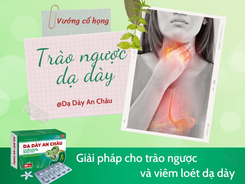 Trào ngược dạ dày gây cảm giác vướng ở cổ họng nhưng không đau
