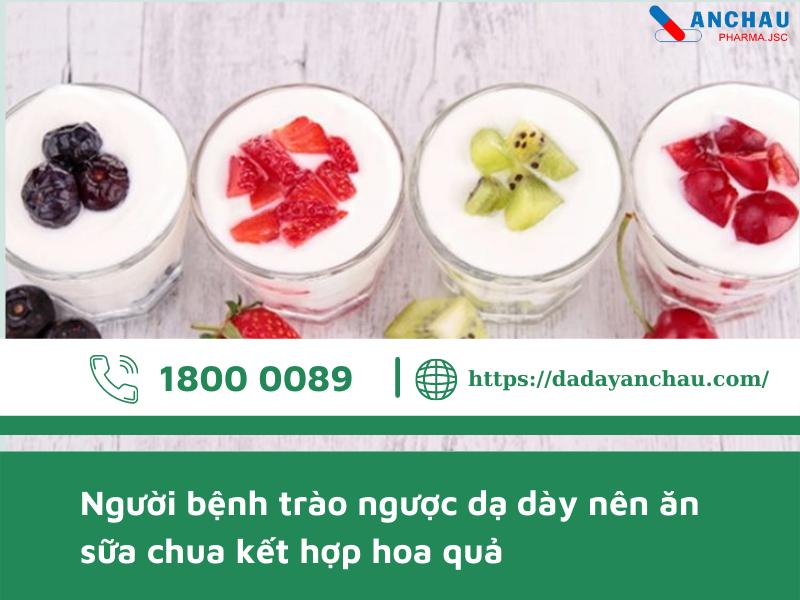 Người bệnh trào ngược nên ăn Sữa chua kết hợp cùng hoa quả